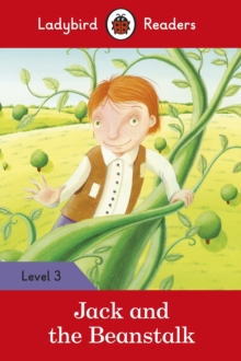 Jack and the Beanstalk - Ladybird Readers Level 3, Paperback Book