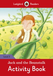 Jack and the Beanstalk Activity Book - Ladybird Readers Level 3, Paperback Book