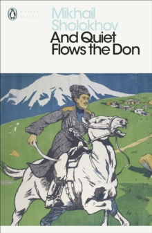And Quiet Flows the Don, Paperback / softback Book