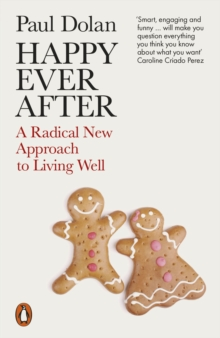 Happy Ever After : Escaping The Myth of The Perfect Life, EPUB eBook