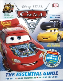 Disney Pixar Cars 3 The Essential Guide, Hardback Book