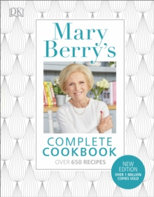 Mary Berry's Complete Cookbook : Family Favourites with Perfect Results Every Time, Hardback Book
