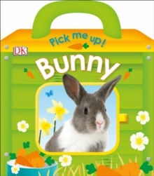 Pick Me Up! Bunny, Board book Book