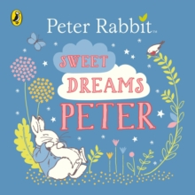 Sweet Dreams, Peter!, Board book Book