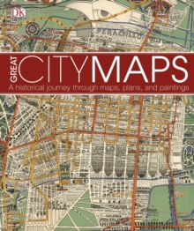 Great City Maps : A historical journey through maps, plans, and paintings, PDF eBook