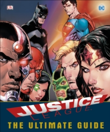 DC Comics Justice League The Ultimate Guide, Hardback Book