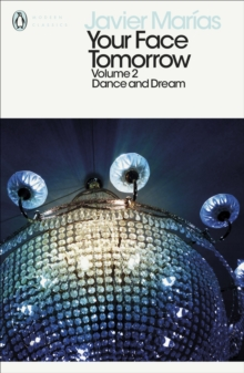Your Face Tomorrow, Volume 2 : Dance and Dream, Paperback / softback Book
