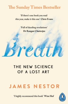Breath : The New Science of a Lost Art, EPUB eBook