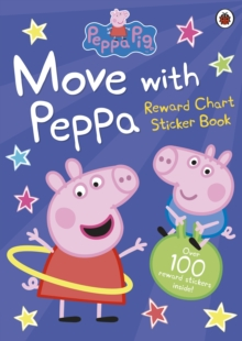 Peppa Pig: Move with Peppa, Paperback / softback Book