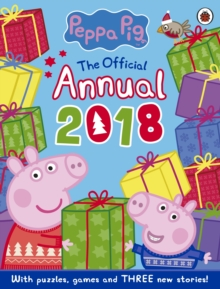 Peppa Pig: Official Annual 2018, Hardback Book