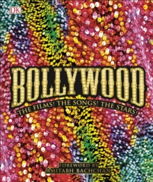Bollywood : The Films! The Songs! The Stars!, Hardback Book