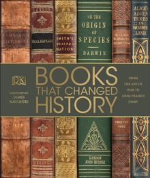 Books That Changed History : From the Art of War to Anne Frank's Diary, Hardback Book