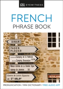 Eyewitness Travel Phrase Book French : Essential Reference for Every Traveller, Paperback Book