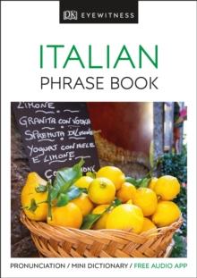 Eyewitness Travel Phrase Book Italian : Essential Reference for Every Traveller, Paperback Book