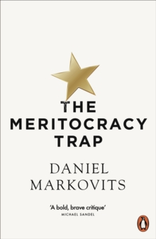 The Meritocracy Trap : Or, The Tyranny of Just Deserts, EPUB eBook