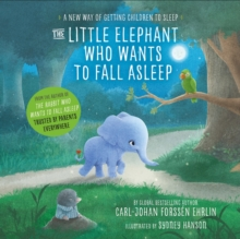 The Little Elephant Who Wants to Fall Asleep : A New Way of Getting Children to Sleep, CD-Audio Book