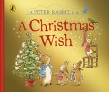 Peter Rabbit Tales: A Christmas Wish, Board book Book