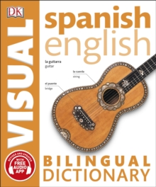 Spanish English Bilingual Visual Dictionary, Paperback Book