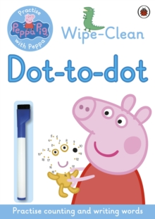 Peppa: Wipe-clean Dot-to-Dot, Paperback / softback Book