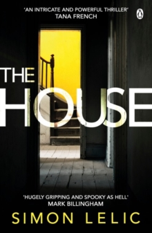 The House : The brilliantly tense and terrifying thriller with a shocking twist - whose story do you believe?, Paperback Book