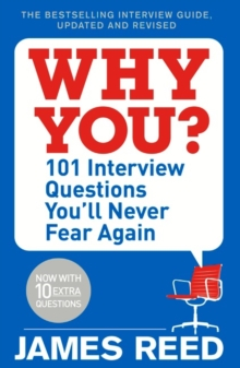 Why You? : 101 Interview Questions You'll Never Fear Again, Paperback Book