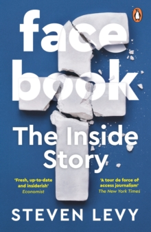Facebook : The Inside Story, Paperback / softback Book