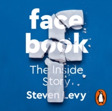 Facebook : The Inside Story, eAudiobook MP3 eaudioBook