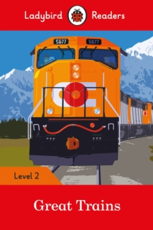 Great Trains- Ladybird Readers Level 2, Paperback / softback Book