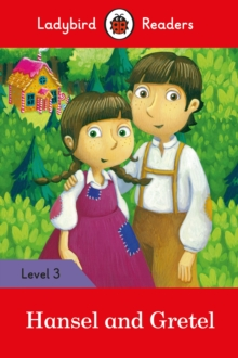 Hansel and Gretel - Ladybird Readers Level 3, Paperback / softback Book