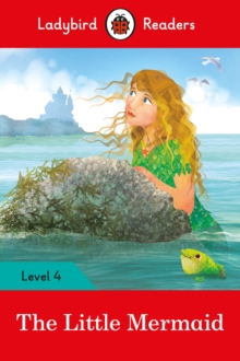 The Little Mermaid - Ladybird Readers Level 4, Paperback Book
