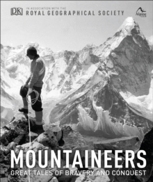 Mountaineers : Great tales of bravery and conquest, Hardback Book