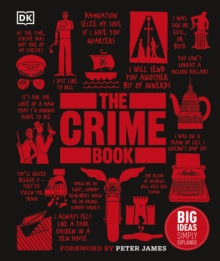 The Crime Book : Big Ideas Simply Explained, Hardback Book