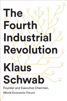 The Fourth Industrial Revolution, Paperback / softback Book