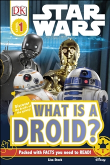 Star Wars What is a Droid?, Hardback Book