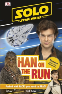 Solo A Star Wars Story Han on the Run, Hardback Book