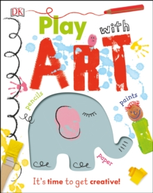 Play With Art : It's time to get creative!, Hardback Book