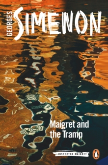 Maigret and the Tramp : Inspector Maigret #60, Paperback / softback Book