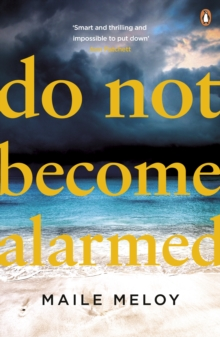 Do Not Become Alarmed, Paperback Book