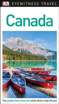 DK Eyewitness Travel Guide Canada, Paperback Book