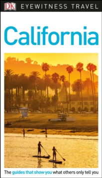 DK Eyewitness Travel Guide California, Paperback Book