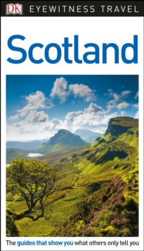 DK Eyewitness Travel Guide Scotland, Paperback Book