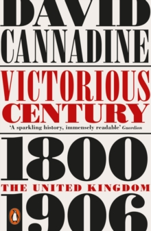 Victorious Century : The United Kingdom, 1800 1906, EPUB eBook