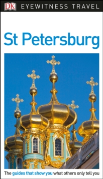DK Eyewitness Travel Guide St Petersburg, Paperback Book