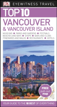 Top 10 Vancouver and Vancouver Island, Paperback / softback Book