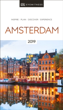 DK Eyewitness Travel Guide Amsterdam : 2019, Paperback / softback Book