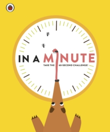 In A Minute : Take the 60-second challenge!, Hardback Book