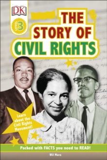 The Story Of Civil Rights : Learn about the Civil Rights Movement!, Hardback Book