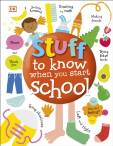 Stuff to Know When You Start School, Hardback Book