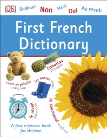 First French Dictionary : A First Reference Book for Children, Paperback Book