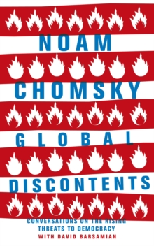 Global Discontents : Conversations on the Rising Threats to Democracy, Paperback Book